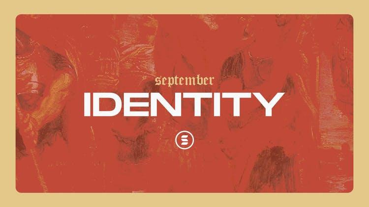 September: Identity