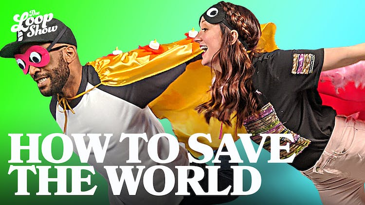 How to Save the World // April 2020