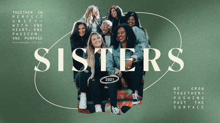 Sisters 2021 Is Back! Here's Everything Your LifeGroup Needs to Know